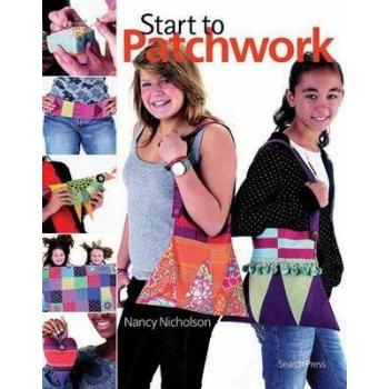 START TO PATCHWORK NANCY NICHOL